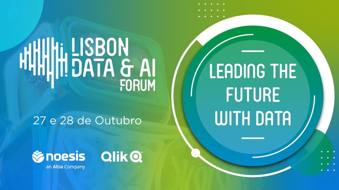 Noesis realiza este mês o Lisbon Data & AI Forum