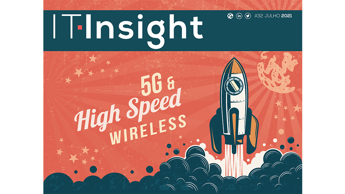 High speed wireless em destaque na última edição da IT Insight