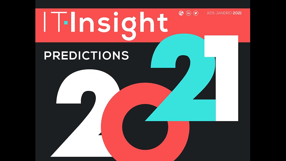 Predictions para 2021 em destaque no novo número da IT Insight