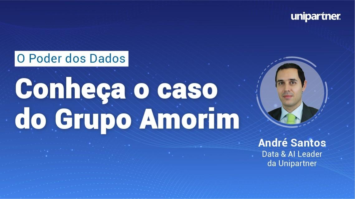 O poder dos dados – Conheça o caso do grupo Amorim