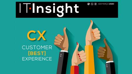 A melhor experiência de cliente em destaque na IT Insight de março