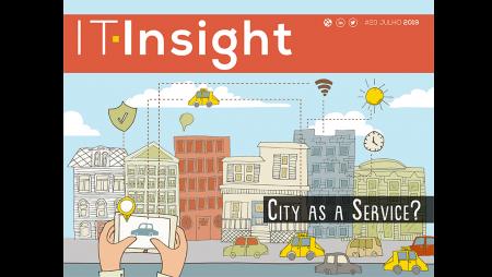 Cidades do Futuro e o mundo como um serviço em destaque na IT Insight de julho