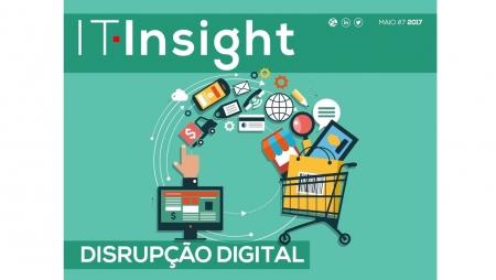 Disrupção digital em destaque na IT Insight de maio