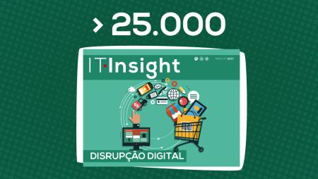 Mais de 25 mil leitores preferem a IT Insight