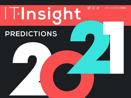 IT INSIGHT Nº 29 Janeiro 2021